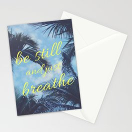 Be Still and Just Breathe Stationery Cards