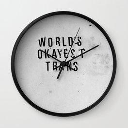World's Okayest Trans Wall Clock