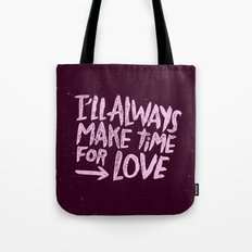 TIME FOR LOVE Tote Bag