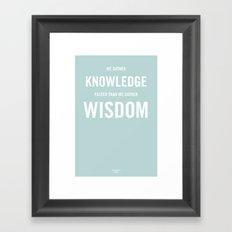 Wisdom / Knowledge Framed Art Print