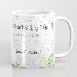 Let Them Eat King Cake Coffee Mug