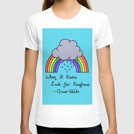 When it Rains, Look for Rainbows - LaurensColour T-shirt