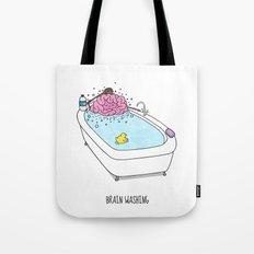 Brain Washing! Tote Bag