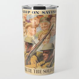 Keep on Saving. Reprint of British wartime poster. Travel Mug