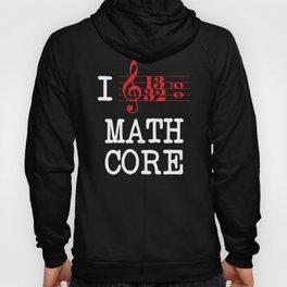 I Love Mathcore Hoody