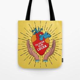 Tu Lucha Es Mi Lucha (Open Hands) Tote Bag