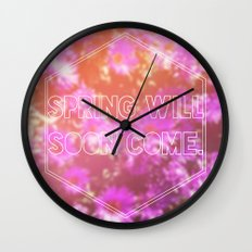 Spring Will Soon Come Wall Clock
