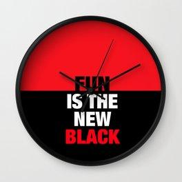 FUN is the new Black Wall Clock