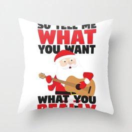 Santa Claus Tell Me What You Want Christmas Throw Pillow