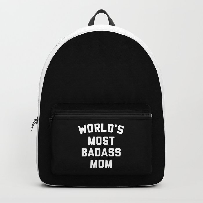 Badass Mom Funny Quote Backpack