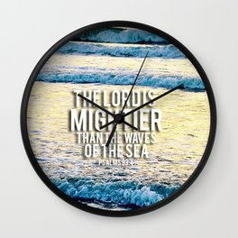 The Lord is Mightier than the Seas Wall Clock