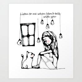 """""""Ascoltami quando non ti parlo"""" Art Print"""