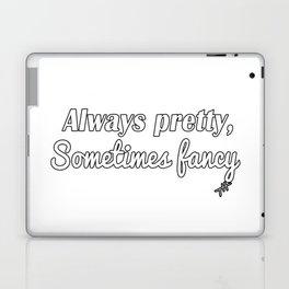 Sometimes Fancy Laptop & iPad Skin