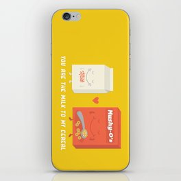 You Are The Milk To My Cereal iPhone Skin
