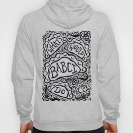 What Would Babci Do? Hoody