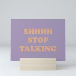 Shhhh... Mini Art Print