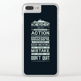 Lab No. 4 Achievement Seems To Be Conrad Hilton Inspirational Quotes Poster Clear iPhone Case