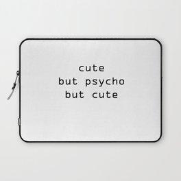 Cute but psycho Laptop Sleeve