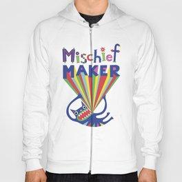 Mischief Maker Hoody