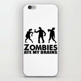 zombies ate my brains iPhone Skin