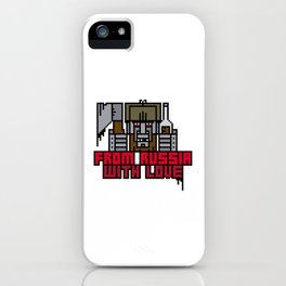 From Russia With Love iPhone Case
