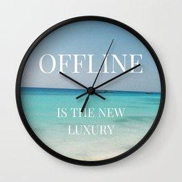 Offline is the new luxury Wall Clock