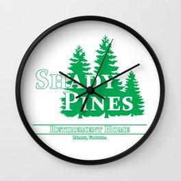 Shady Pines Ma! Wall Clock