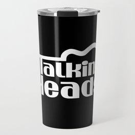 The Talking Heads Travel Mug
