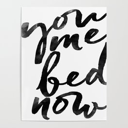 you me bed now Poster