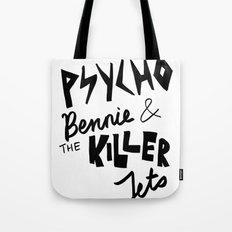 psycho bennie Tote Bag