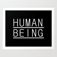 human Art Prints featuring Human by PsychoBudgie