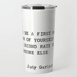 Judy Garland quote Travel Mug
