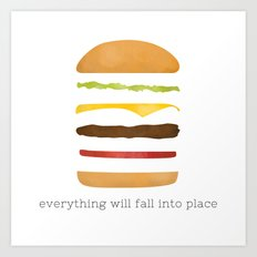 Everything Will Fall into Place Art Print