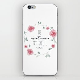 He Restores My Soul. Psalm 23:3, bible verse, watercolor flowers iPhone Skin