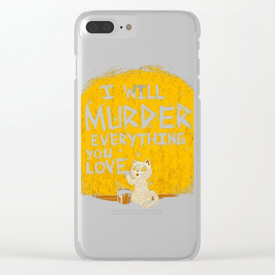 Ill Murder Everything You Love Cat Clear iPhone Case
