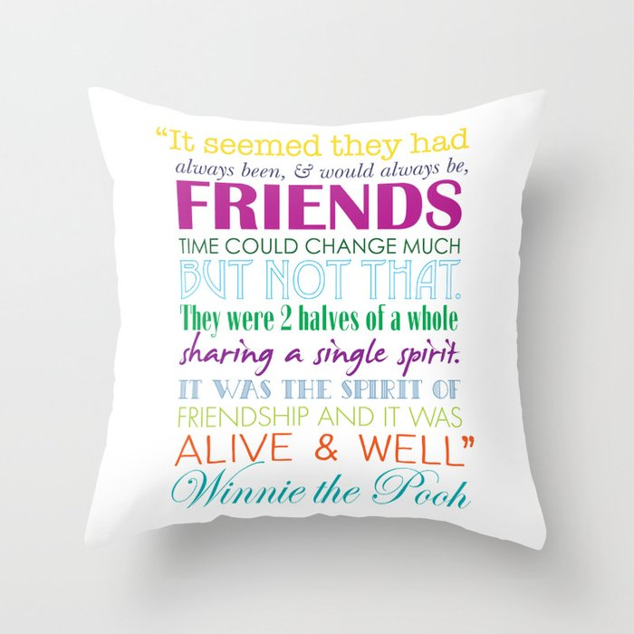 Winnie The Pooh Quote About Friendship Interesting Winnie The Pooh Friendship Quote  Bright Colors Throw Pillow.