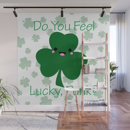 Do You Feel Lucky Punk Wall Mural