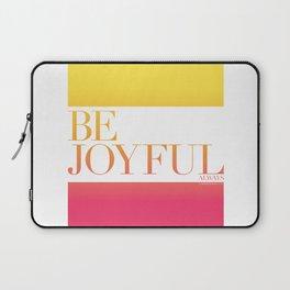 Be Joyful Always Laptop Sleeve