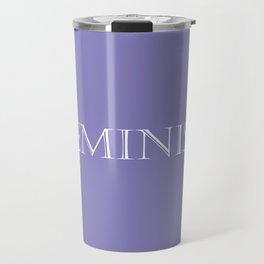 Feminist - Purple and White Travel Mug