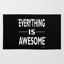 Everything Is Awesome Rug