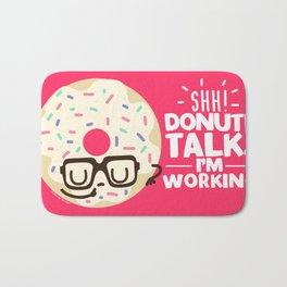Donut Talk! Bath Mat