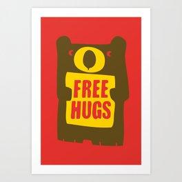 Free bear hugs Art Print