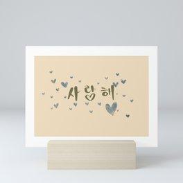 Saranghae I Love You Mini Art Print