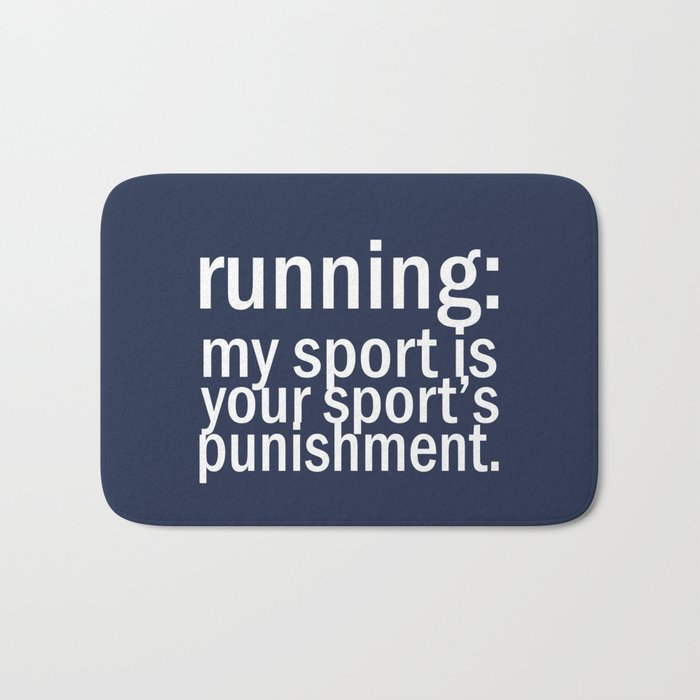 My Sport Is Your Sports Punishment. Bath Mat