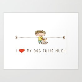 I love my dog boy Art Print