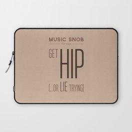 Get HIP — Music Snob Tip #411 Laptop Sleeve