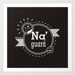 Na' Guará Art Print