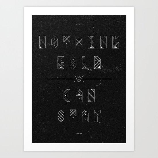 NOTHING GOLD Art Print