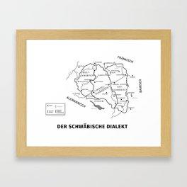 Der schwäbische Dialekt (The Swabian Dialect) Framed Art Print