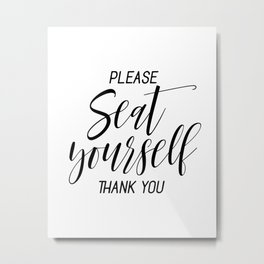 Printable Please Seat Yourself Thank You Wall Art, Funny Bathroom Wall Art Prints Metal Print